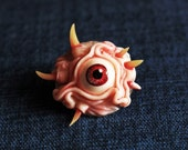 Disgusting and Scary Horror Brooch. One Eyed.