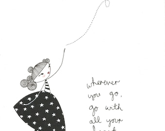 Go With All Your Heart #1 - Giclee Print