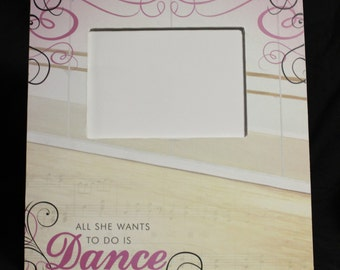 All She Wants to Do is Dance picture frame