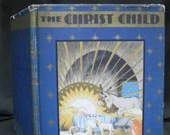 """The Christ Child, as Told by Matthew and Luke, Maud and Miska Petersham, 1931 hardcover, dust jacket, reverent, frame worthy, 9"""" X 11.25"""""""