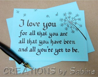 Handwritten Calligraphy I love you Card with Dandelion Design Turquoise Original Art Anniversary Greeting Gift READY TO SHIP (43/44)
