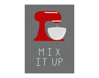 11x14 & 16x20 Mix it Up - Kitchen Art Digital Printable