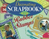 Decorating Scrapbooks with Rubber Stamps by Dee Gruenig, Craft Book, Rubber Stamping, Scrapbooking and Memory Books, How To and Instruction