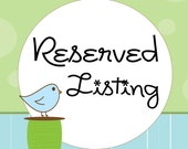 Reserved Listing for stephash416