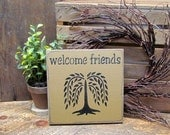 Wooden Welcome sign, Welcome Friends, House sign, Welcome wood sign, Wood Sign Saying, Front door Decor, Rustic Welcome Sign, Front Door