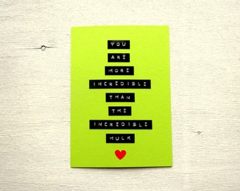 THE INCREDIBLE HULK - Valentine For Husband - Funny I Love You Card