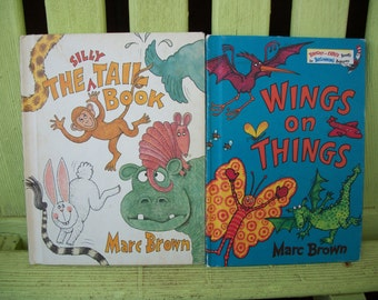 The Silly Tail Book and Wings on Things by Marc Brown