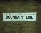 15 inch long NATIONAL PARK SERVICE Boundary Line sign - metal -- looks new