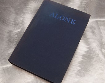 ALONE  by Richard Byrd - Arctic Explorer -  Signed First Edition - 1938 - Vintage  Book