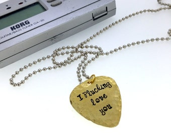 Personalized Guitar Pick -Hand Stamped Brass Guitar Pick Necklace - 'I Plucking Love You' - Men - Women - On steel ball chain