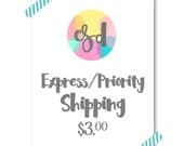 EXPRESS Shipping (per our convo :)