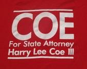 Vintage 1990s Harry Lee Coe Political Campaign T-Shirt XL Hanes 100% Cotton