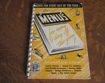 Culinary Arts Institute Menus For Every Day of the Year 1941