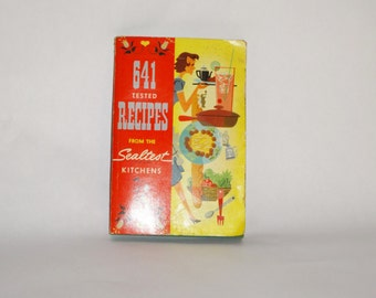 Vintage 1954 Sealtest Cookbook, 641 Tested Recipes from Sealtest Kitchen