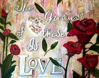 The Greatest of these is Love origninal mixed media on canvas 24 x 24 roses and mosaic by Terri Chaney
