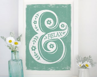 Ampersand Relax Print - Edition 2 | Yoga Print | Bedroom Print | Retirement Gift