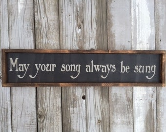 May your song always be sung
