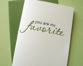 LETTERPRESS SALE 50% OFF Seconds Sale!! You are my favorite letterpress, love card Clearance