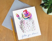Watercolor Greeting Card. Inspirational Cards. Follow your Bliss. quote Cards. Watercolor Stationery. Cacti watercolor.Arizona Art.cacti art