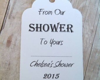 "From Our Shower To Yours Gift Tags ~ Gift Tags ~ Baby Shower Tags ~ 10 tags ~ 2 1/2"" ~ Multiple Colors to Choose From"