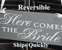 Here Comes the BRIDE Sign/Photo Prop/Great Shower Gift/Elegant/Crisp Finish/Reversible Options/Wood Sign/Wedding Sign/U Choose/Fast Shipping