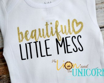 Beautiful Little Mess - Girls Shirt - colors can be changed - coming home outfit