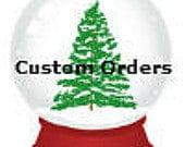 Custom order for Julian Wright