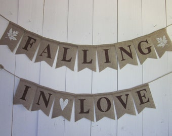 Falling In Love Banner - Fall Engagement Bunting - Autumn Wedding Garland - Fall Bridal Shower Decor - Rustic Fall Wedding Photo Prop Sign