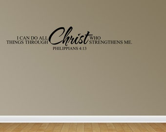 Wall Decal I Can Do All Things Through Christ (JR984)