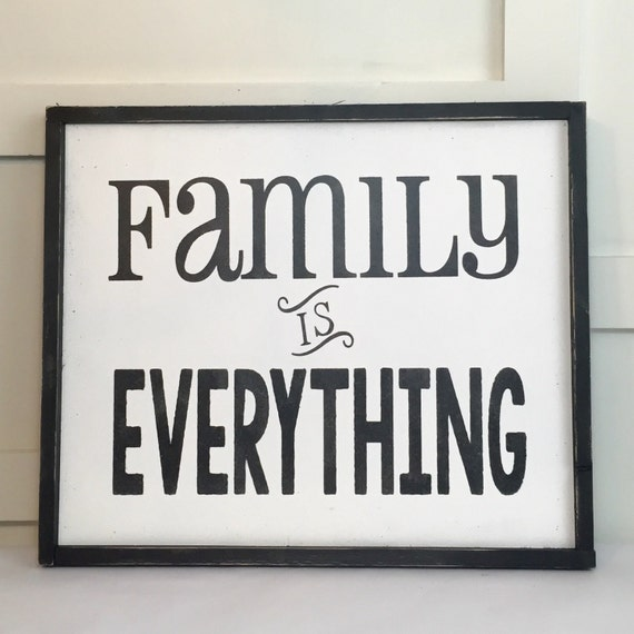 family is everything sign. Black Bedroom Furniture Sets. Home Design Ideas