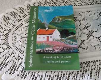 Celtic Memories   A book of Irish short stories and poems