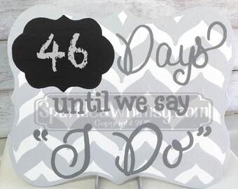 Days Until I Do Chevron Countdown Chalkboard Sign