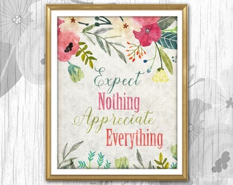 Inspirational quote Watercolor quote Printable quote art Floral quote print printable sign Printable decor Printable art floral wall decor