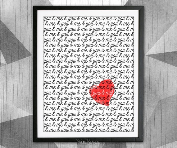 You and me sign Printable love quote Heart print Printable love quote art Printable Valentines Day gift Printable decor Heart art