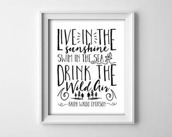 Art Print - Buy One Get One Free - Live in the sunshine - Inspirational quote - Black and White - Gift - Nursery - Bedroom decor SKU:90
