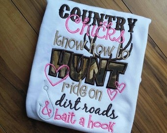 Country chicks know how to hunt ride on dirt roads & bait a hook