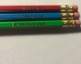 Supercalifragilisticexpialidocious Pencil set of three