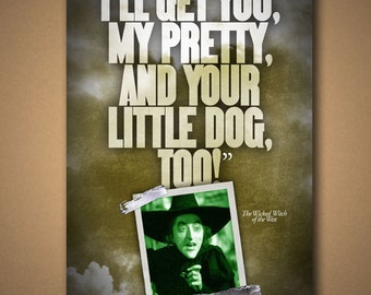 The Wizard of Oz WICKED WITCH Quote Poster