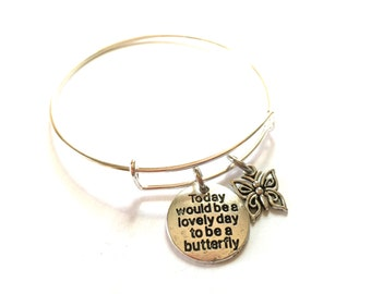 Butterfly Adjustable Bangle Bracelet Silver charm Inspirational Quote Butterflies Mantra words Positive Quotation Expandable Jewelry OOAK