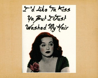 "Bette Davis Quote, Blank Note Card, Greeting Card, Stationery, A2, 5.5"" x 4.25"""