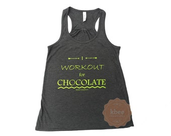 I Workout For CHOCOLATE Racer Back Tank