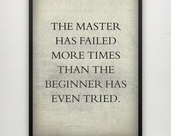 13 Colours - Master has failed more than the beginner even tried - Inspirational poster print - Typography Poster