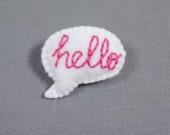 Hello Felt Handmade Embroidered Brooch