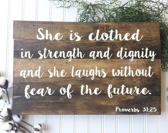 She is clothed sign, wooden sign, inspiring, gift, bible verse, religious