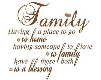 SVG Family Having a place to go is home having someone to love Cuttable File - for use with silhouette cameo, cricut, Sizzix, other machines
