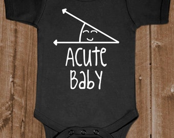 Acute Baby - Math Humor Angle Obtuse - Baby One Piece Cotton Bodysuit