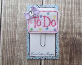 To Do Planner Clip, Girls Planner Clip, Planner Clip, Paper Clip, Bookmark, Felt Paper Clip