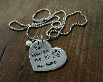 SALE Metal Stamped Autism Pride Awareness Necklace I love Someone Who is Ausome with Puzzle Piece Christmas Mother's day Birthday