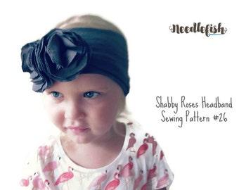 New! SHABBY ROSES HEADBAND Sewing Pattern - Baby Headband Sewing Pattern - Flower headband sewing pattern
