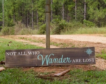 "Not All Who Wander are Lost (8""x36"")"